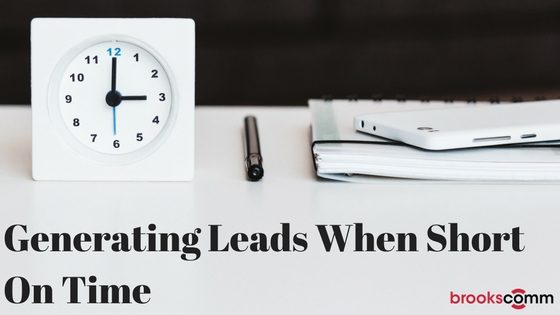 Generating leads when short on time
