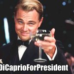 Leonardo DiCaprio for President