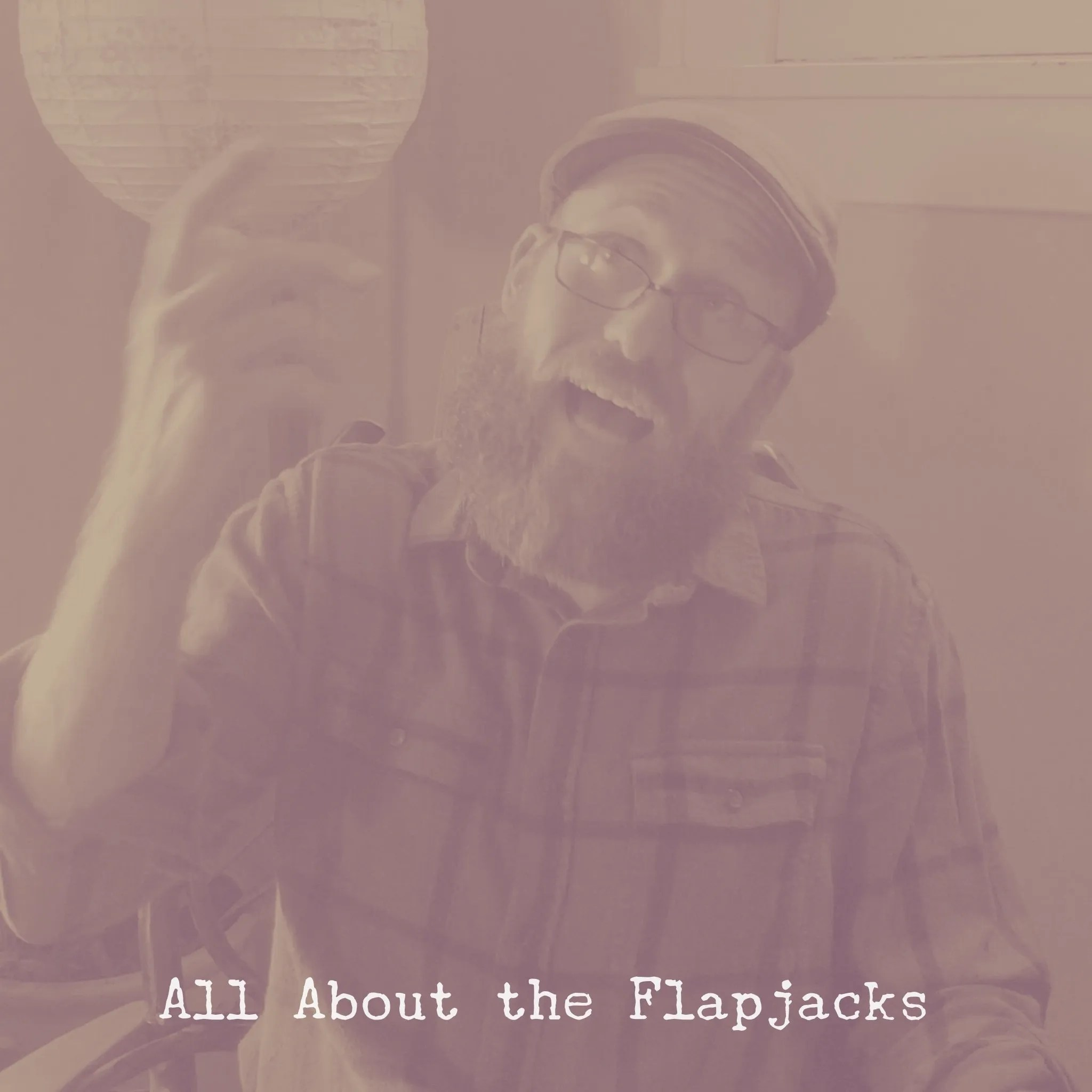 30 All About the Flapjacks