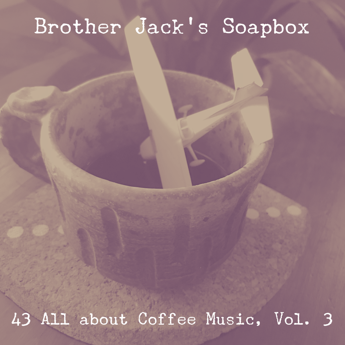 43 All about Coffee Music, Vol. 3