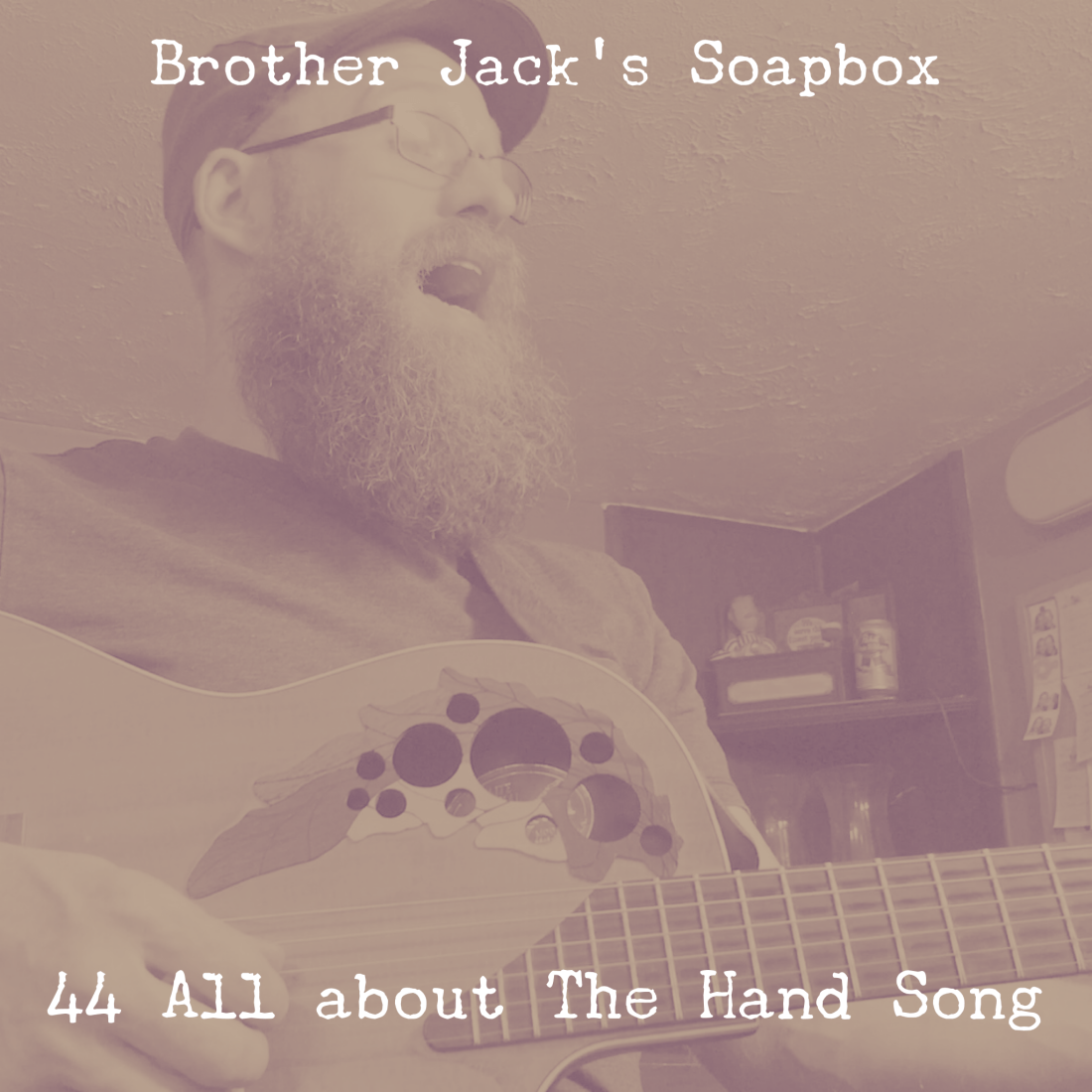 44 All about The Hand Song