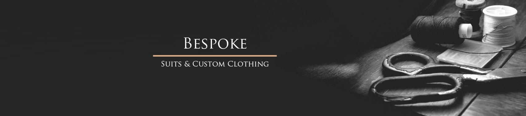Bespoke and Custom Clothing