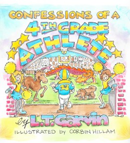 Confessions of a 4th Grade Athlete: Available from Lulu.com