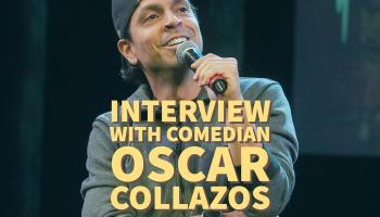 Interview with Comedian Oscar Collazos