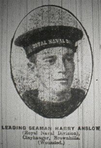 Leading Seaman Harry Anslow (Royal Naval Division) CLayhanger, Brownhills (Wounded)