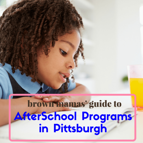 AfterSchoolProgramsinPittsburgh_BrownMamas
