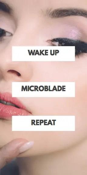 wake up microblade repeat