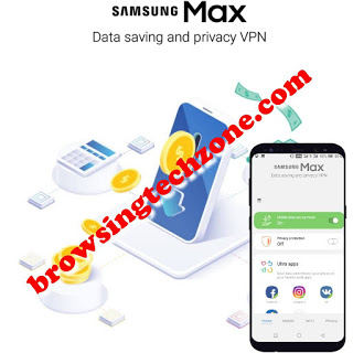 Samsung max VPN settings for free browsing