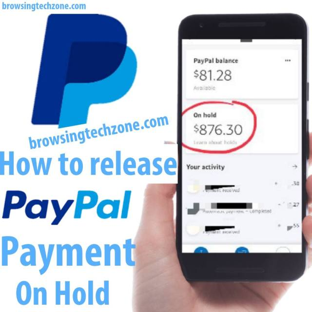 how to release PayPal funds on hold