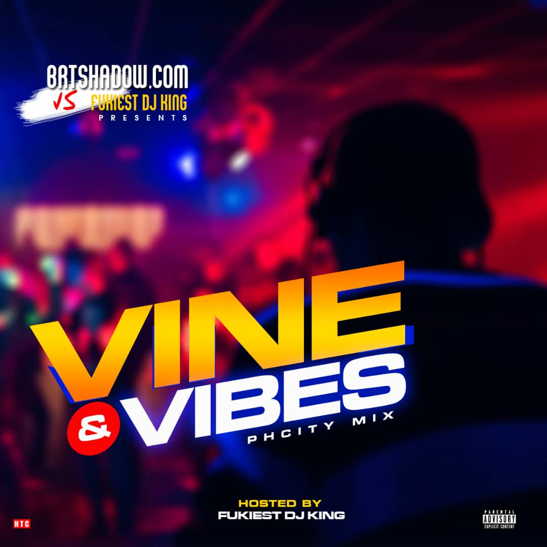 Funkiest Dj King – Vine & Vibes Ph City Mix