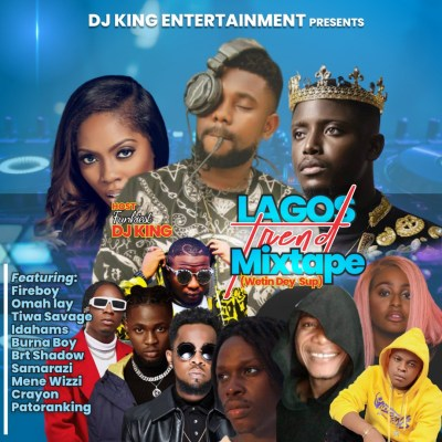 Funkiest DJ King – Lagos Trend Naija Mixtape
