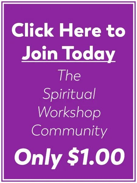 Join The Spiritual Workshop - Only $1