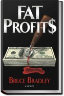 photo of cover for Bruce Bradley's debut thriller, FAT PROFITS.