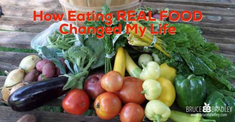 How Real Food Changed My Life