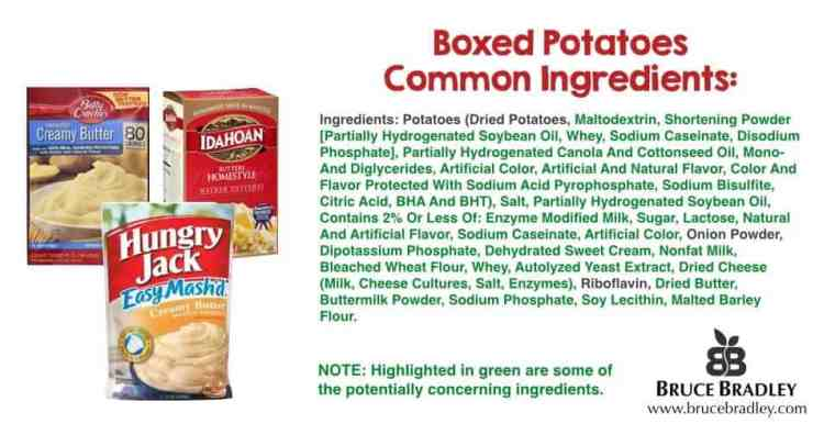 Bruce Bradley takes a closer look at what's really in those boxed mashed potatoes. With some sporting some 40+ ingredients, they aren't anything like your grandmother used to make!