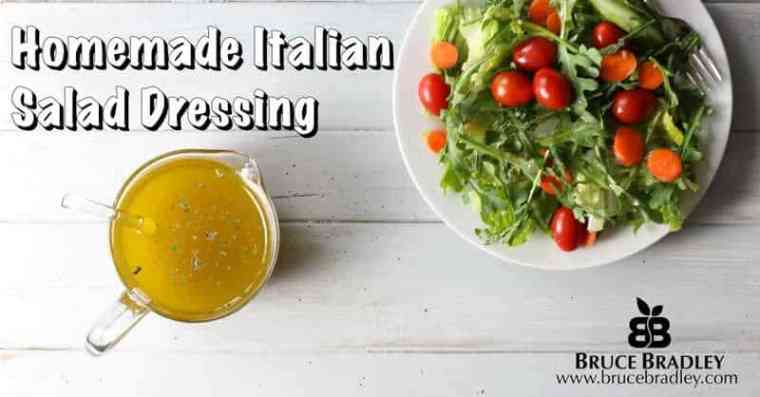 Bruce Bradley's Absolutely Best Italian Salad Dressing Recipe EVER!