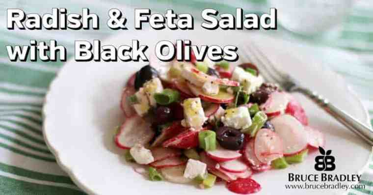 Bruce Bradley's Radish and Feta Salad is a delicious way to enjoy these healthy root vegetables!
