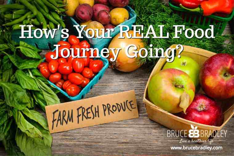 How's Your Real Food Journey Going?