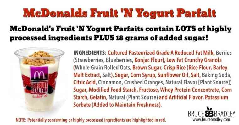 McDonald's Fruit 'N Yogurt Parfaits contain LOTS of highly processed ingredients PLUS 18 grams of added sugar!