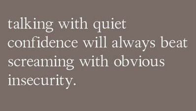 quiet confidence