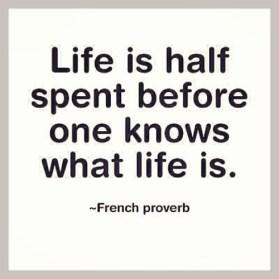 life spent half gone