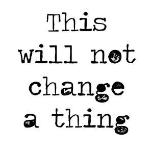 50 something change nothing
