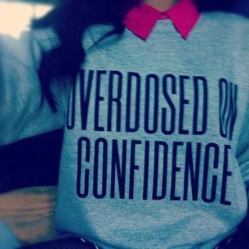 confidence overdose