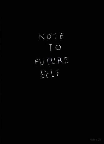 letters to myself note to future self