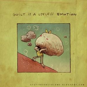 guilt useless