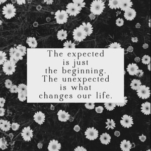 unexpected change