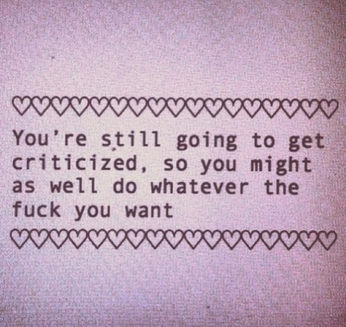 criticized no matter