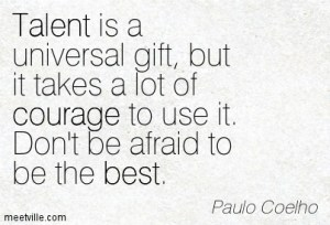 gift talent courage