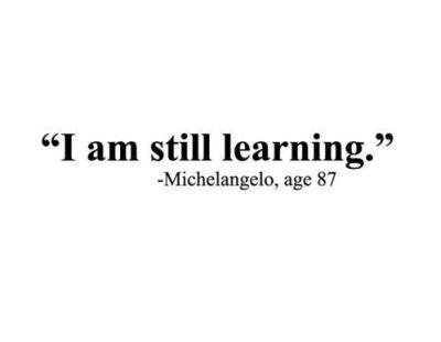 learning still