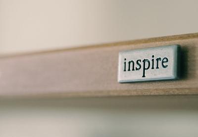 inspire you