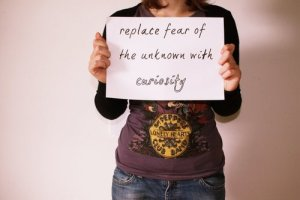 curiosity fear of unknown