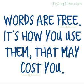 words are free cost you