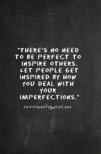 advice imperfections inspire