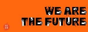 future fist we are