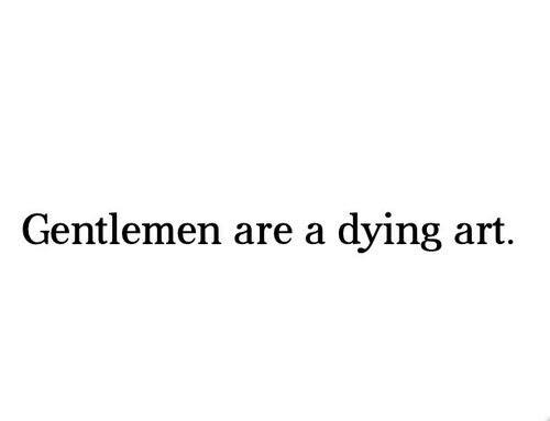 gentlemen dying art