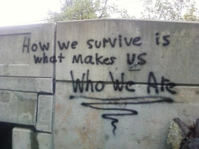 how we survive makes us