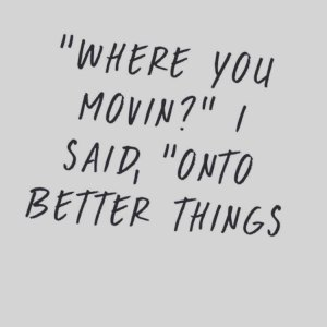 where are you moving better
