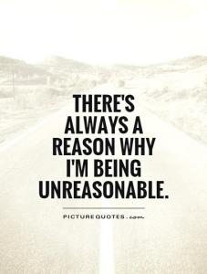 reason why unreasonble