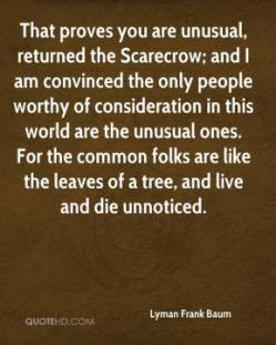 scarecrow misfit unusual interesting