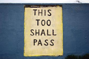 this too shall pass tough time choices decisions