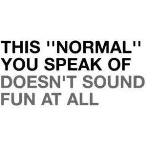 normal-not-fun