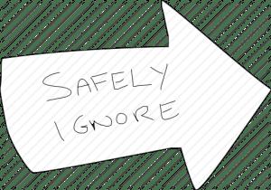 safely-ignore-disregard