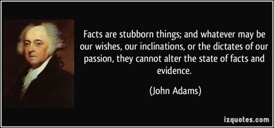 facts are stubborn things perceptions