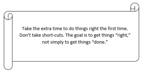 take the extra time to do things right the first time