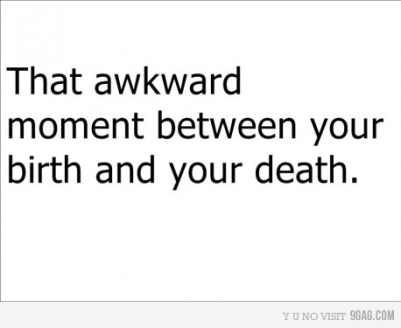 life explained tat awkward moment birth death