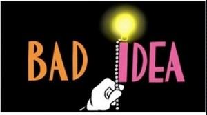 bad idea light up good path battle busines